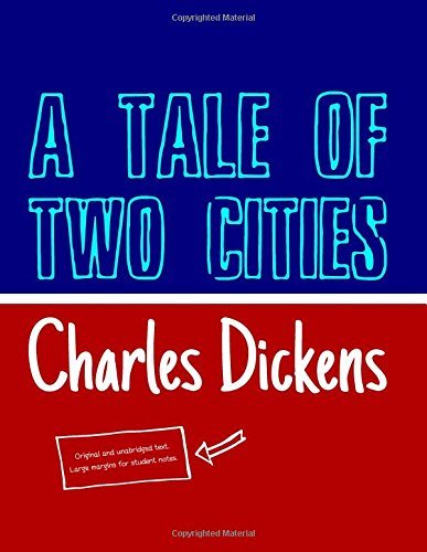 A Tale of Two Cities (Student Edition): A Story of the French Revolution