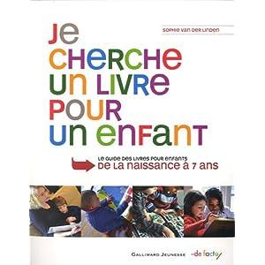 Je cherche un livre pour un enfant par Van der Linden