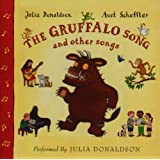 The Gruffalo Song & Other Songsby Julia Donaldson