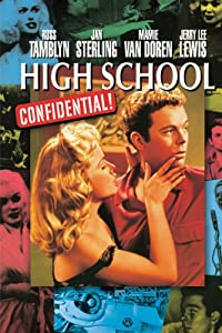 High School Confidential! (aka Young Hellions)