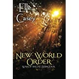 War of the Fae: Book 4 (New World Order) ~ Elle Casey