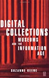 echange, troc Suzanne Keene - Digital Collections: Museums and the Information Age