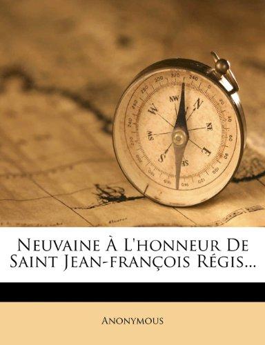 Neuvaine À L'honneur De Saint Jean-françois Régis...