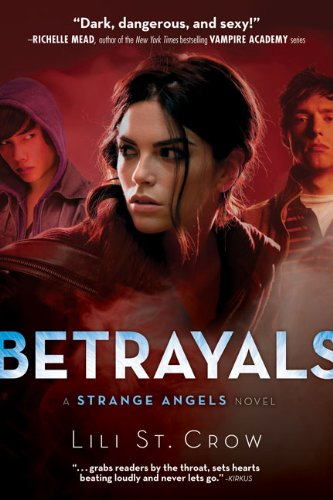 Cover of Betrayals (Strange Angels, Book 2)