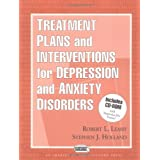 Treatment Plans and Interventions for Depression and Anxiety Disorders ~ Robert L. Leahy