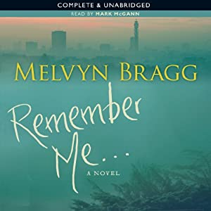 Remember Me | [Melvyn Bragg]