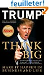 Think Big: Make It Happen In Business...