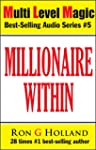 Millionaire Within: 7 Keys to Crack t...