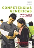 img - for Competencias gen ricas. La escuela media m s all  de las disciplinas (Cuadernos de Investigaci n) (Spanish Edition) book / textbook / text book