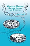 img - for Molecular Markers, Natural History and Evolution book / textbook / text book
