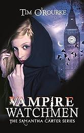 Vampire Watchmen (Samantha Carter)
