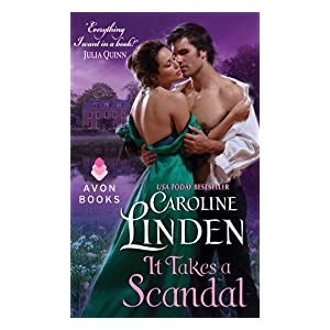 It Takes a Scandal by Caroline Linden