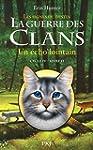 2. La guerre des Clans IV : Un �cho l...