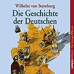 Die Geschichte der Deutschen | Wilhelm von Sternburg