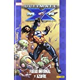 Ultimate X-men 4 - fuego infernal y azufre (Universo Ultimate)