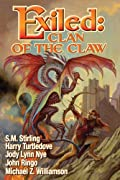 Exiled: Clan of the Claw by John Ringo, Jody Lynn Nye, Harry Turtledove, S. M. Stirling cover image