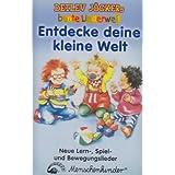 """Entdecke Deine Kleine Welt [Musikkassette]von """"Detlev J�cker"""""""