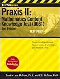 img - for CliffsNotes Praxis II: Mathematics Content Knowledge Test (0061), Second Edition book / textbook / text book