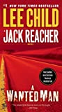 A Wanted Man (with bonus short story Deep Down) (Jack Reacher, Book 17)