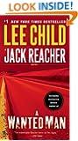 A Wanted Man (with bonus short story Deep Down) (Jack Reacher, Book 17)