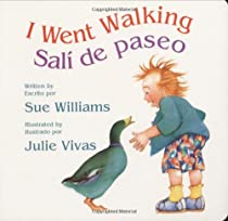 I Went Walking/Sali de paseo: Lap-Sized Board Book By Sue Williams