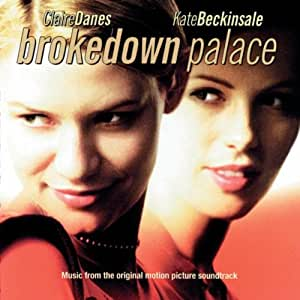 Brokedown Palace:  Music from the Original Motion Picture Soundtrack