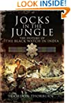 Jocks in the Jungle: The Black Watch...