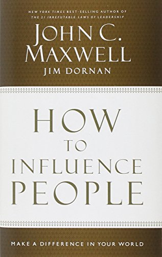 How to Influence People: Make a Difference in Your World (How To Make C compare prices)