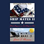 What Happens on Det Stays on Det: Ship Mates, Book II | Janie S. Monares