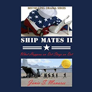 What Happens on Det Stays on Det: Ship Mates, Book II | [Janie S. Monares]