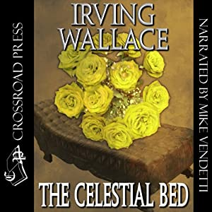 The Celestial Bed | [Irving Wallace]