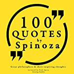 100 quotes by Spinoza (Great Philosophers and Their Inspiring Thoughts) | Baruch Spinoza