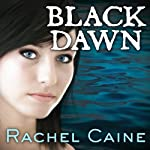 Black Dawn: Morganville Vampires, Book 12 (       UNABRIDGED) by Rachel Caine Narrated by Angela Dawe