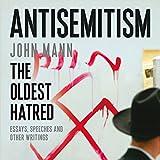 Antisemitism: The Oldest Hatred