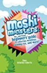 Moshi Monsters: The Unofficial Beginn...