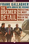 The Bremer Detail: Protecting the Mos...