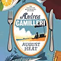 August Heat: Inspector Montalbano, Book 10 Audiobook by Andrea Camilleri Narrated by Mark Meadows