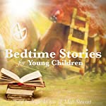 Bedtime Stories for Young Children | Flora Annie Steel,George Haven Putnam,Hans Christian Andersen, Brothers Grimm