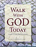 img - for Walk With God Today: Christian Daily Devotional book / textbook / text book