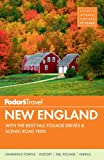 Fodors New England: with the Best Fall Foliage Drives & Scenic Road Trips (Full-color Travel Guide)