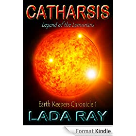 Catharsis, Legend of the Lemurians (Earth Keepers 1) (English Edition)