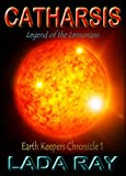 Catharsis, Legend of the Lemurians (Earth Keepers 1)