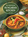 The Traditional Hungarian Kitchen