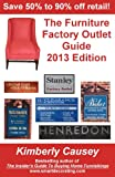 The Furniture Factory Outlet Guide, 2013 Edition