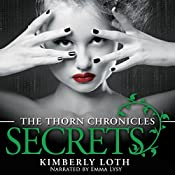 Secrets: The Thorn Chronciles, Volume 3 | Kimberly Loth