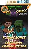 Minecraft: Flash and Bones and the Enderman Zombie Potion (Real Comics In Minecraft - Flash And Bones Book 5)