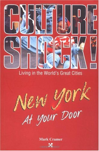 New York at Your Door (Culture Shock! At Your Door: A Survival Guide to Customs & Etiquette)