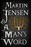 A Mans Word (The Kings Hounds Book 3)