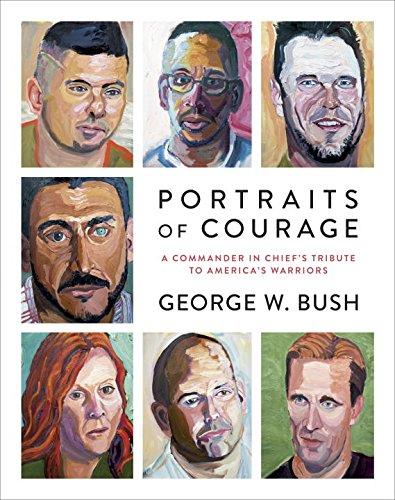 George W Bush Portraits Of Courage