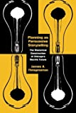 Planning as Persuasive Storytelling: The Rhetorical Construction of Chicago's Electric Future (New Practices of Inquiry)